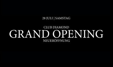 SAMSTAG 28.07.2018 – ***THE GRAND OPENING PARTY***