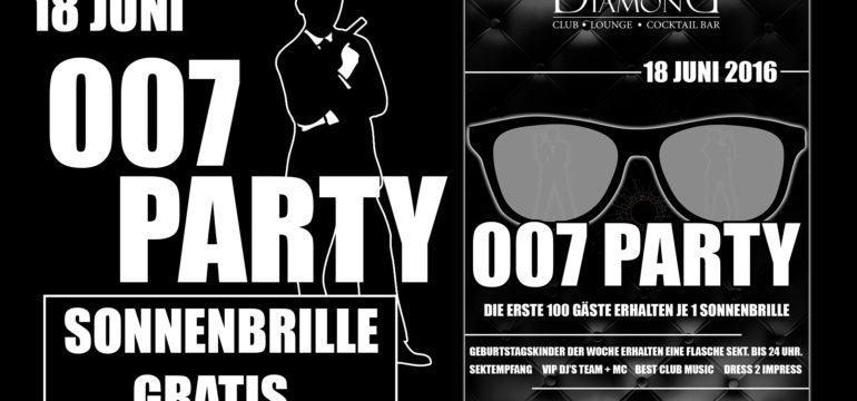 """18.06.2016 """"""""007 PARTY"""""""