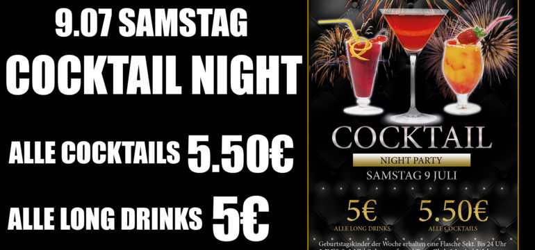 """9.07.2016 """"COCKTAIL NIGHT PARTY"""""""