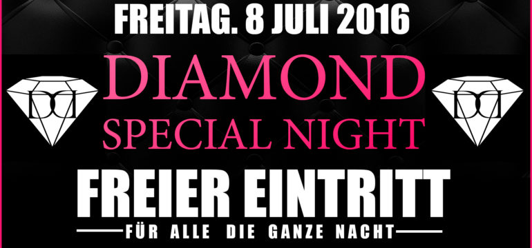 "8.07.2016 ""DIAMOND SPECIAL NIGHT"""