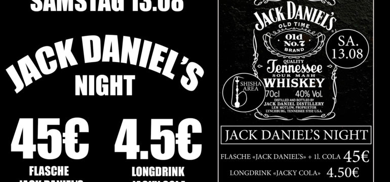 SA. 13.08.2016 JACK DANIEL'S NIGHT