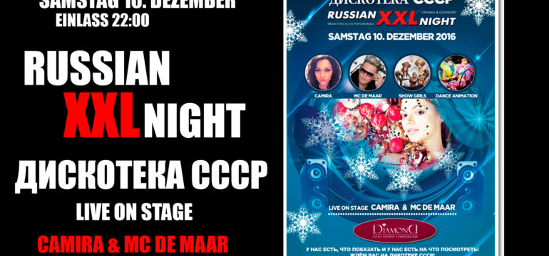 SA. 10.12.2016 – RUSSIAN XXL NIGHT / ДИСКОТЕКА СССР