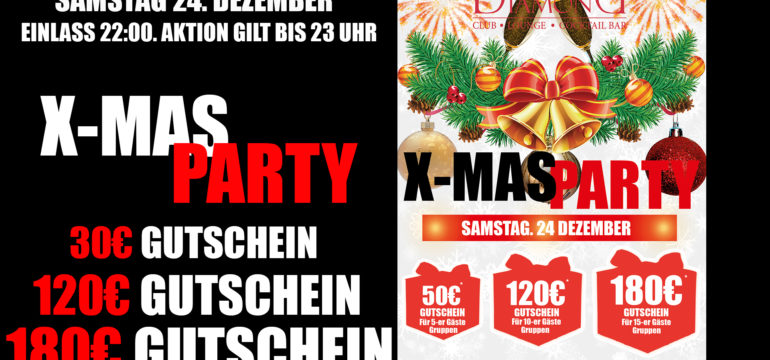 SA. 24.12.2016 – X-MAS PARTY