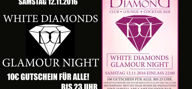 SA. 12.11.2016 – WHITE DIAMONDS – GLAMOUR NIGHT