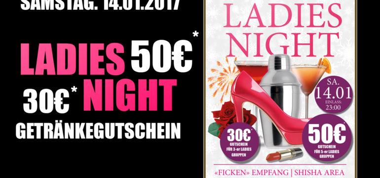 SA. 14.01.2017 – LADIES NIGHT