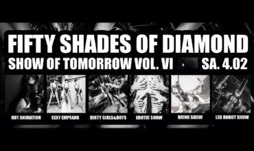 "SA. 04.02.2017 – ""FIFTY SHADES OF DIAMOND"" SOT. VOL VI"