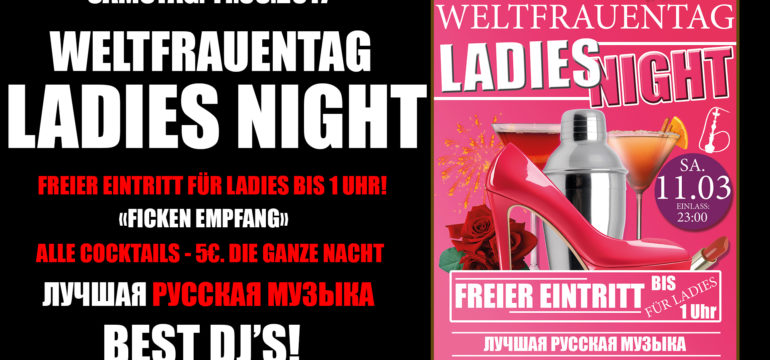 SA. 11.03.2017 – WELTFRAUENTAG LADIES NIGHT