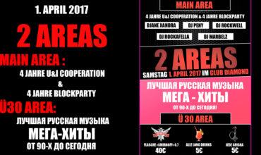 "SA. 1.04.2017 – ""2 AREAS / 4 JAHRE U&I COOPERATION & BEST RUSSIAN MUSIC"""