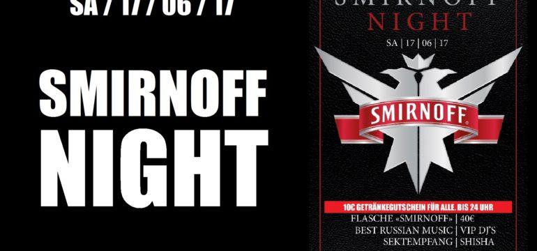 """17.06.2017 – """"SMIRNOFF"""" NIGHT"""