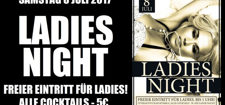 SA. 8.07.2017 –  LADIES NIGHT