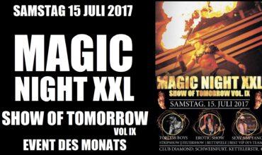 """MAGIC NIGHT XXL"" SHOW OF TOMORROW VOL. 9 @ Club DIAMOND Schweinfurt Sa.15.07.17 (official trailer)"