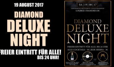 SA. 19.08.2017 –  DIAMOND DELUXE NIGHT