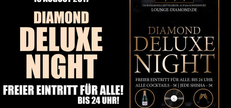 SA. 19.08.2017 –  DIAMOND DELUXE NIGHT