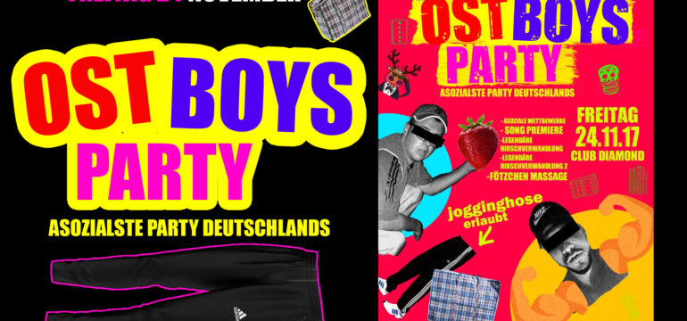 FREITAG. 24.11.2017 –  OST BOYS PARTY