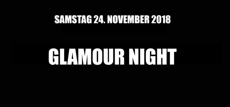 SA. 24.11.2018 – GLAMOUR NIGHT