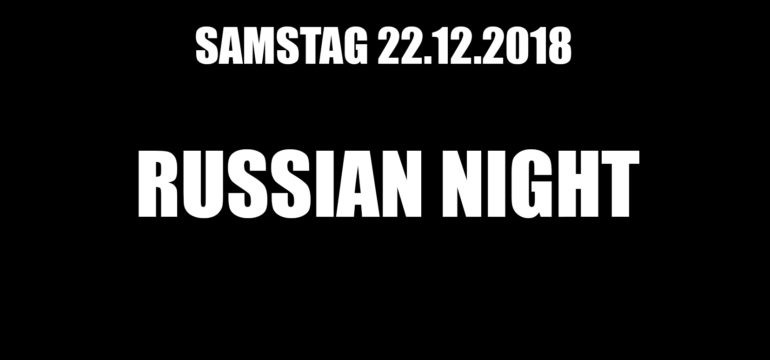 SA. 22.12.2018 – DIAMOND RUSSIAN NIGHT