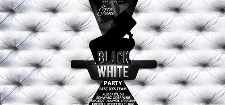 SA. 8.06.2019 –  BLACK & WHITE PARTY