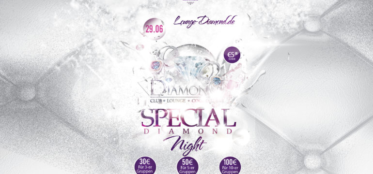 SA. 29.06.2019 –  DIAMOND SPECIAL NIGHT