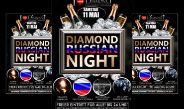 SA. 11.05.2019 – DIAMOND RUSSIAN NIGHT