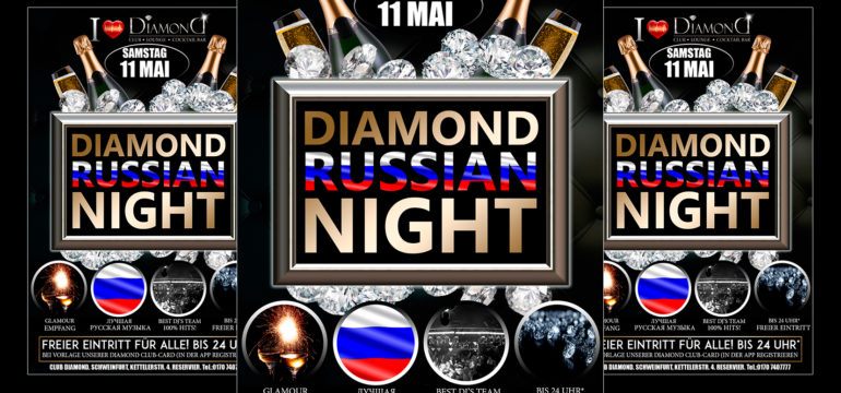 SA. 11.05.2019 – DIAMOND RUSSIAN NIGHT
