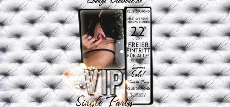 SA. 22.06.2019 –  VIP SINGLE PARTY