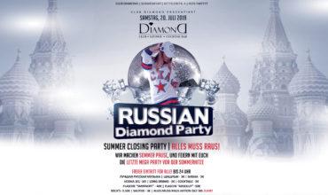SA. 20.07.2019 – RUSSIAN DIAMOND PARTY / SUMMER CLOSING NIGHT
