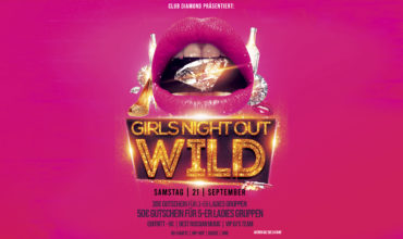 SA. 21.09.2019 – GIRLS NIGHT OUT WILD PARTY