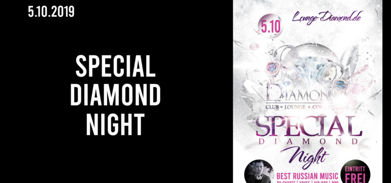 SA. 5.10.2019 –  DIAMOND SPECIAL NIGHT