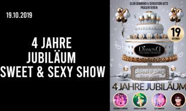 SA. 19.10.2019 – 4 JAHRE JUBILÄUM! SWEET & SEXY SHOW