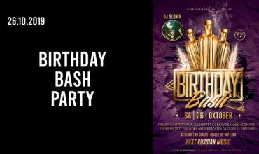 SA. 26.10.2019 – BIRTHDAY BASH PARTY
