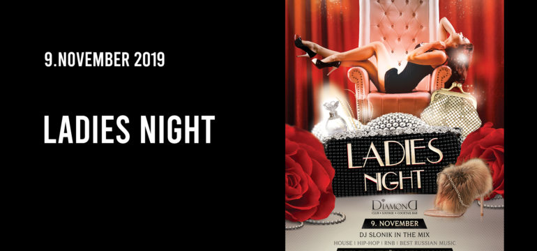 SA. 9.11.2019 – LADIES NIGHT