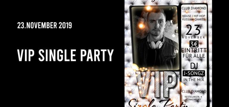 SA. 23.11.2019 –  VIP SINGLE PARTY