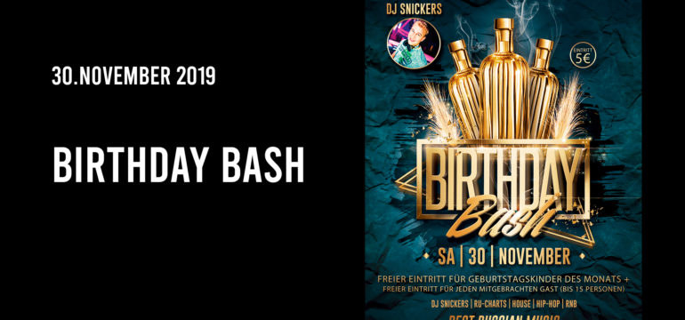 SA. 30.11.2019 – BIRTHDAY BASH PARTY