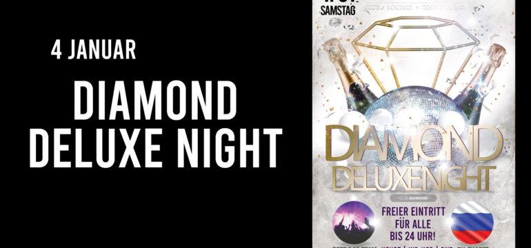 SA. 4.01.2020 –  DIAMOND DELUXE NIGHT