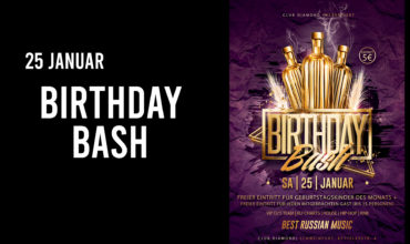 SA. 25.01.2020 – BIRTHDAY BASH PARTY